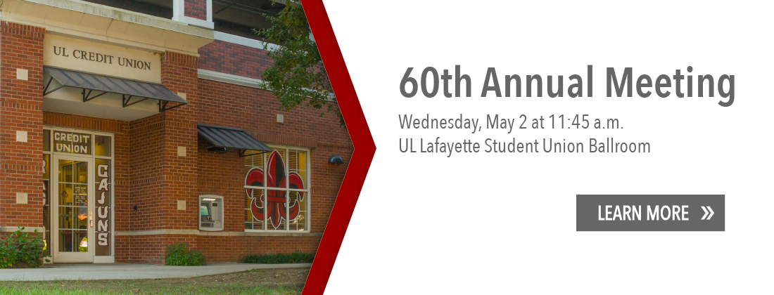 60th Annual Meeting is Wednesday, May 2 at 11:45 a.m. UL Lafayette Student Union Ballroom. Learn more.