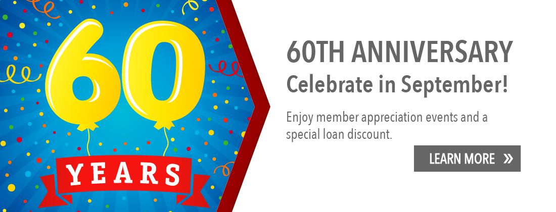 Celebrate in September. Member appreciation events and a special loan discount. Learn more.
